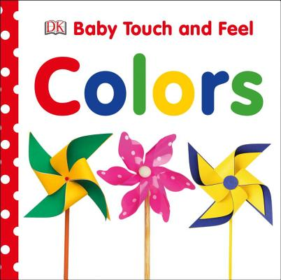 Baby Touch and Feel: Colors Cover Image