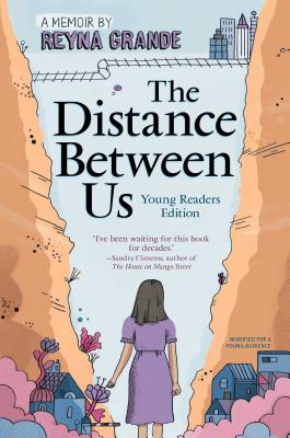 The Distance Between Us: Young Readers Edition Cover Image