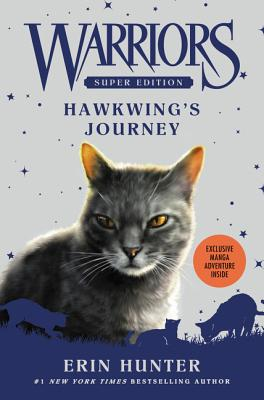 Warriors Super Edition: Hawkwing's Journey Cover Image