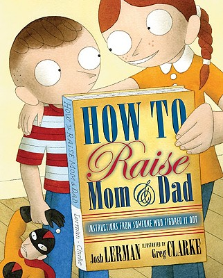 How to Raise Mom & Dad Cover