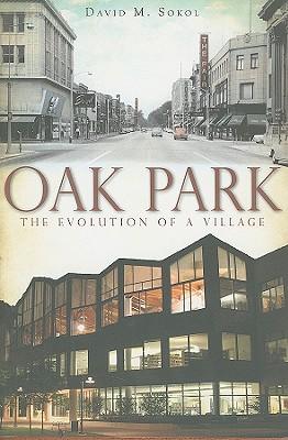 oak park the evolution of a village paperback the book table. Black Bedroom Furniture Sets. Home Design Ideas
