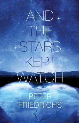 And the Stars Kept Watch Cover Image
