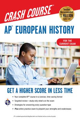 Ap(r) European History Crash Course, Book + Online: Get a Higher Score in Less Time (Advanced Placement (AP) Crash Course) Cover Image