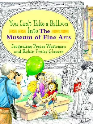 You Can't Take a Balloon into the Museum of Fine Arts Cover