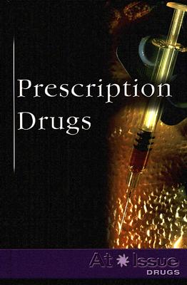 Prescription Drugs (At Issue (Library)) Cover Image