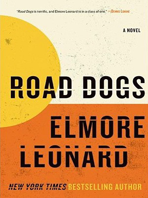 Road Dogs: A Novel Cover Image