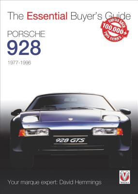Porsche 928: 1977-1996 (The Essential Buyer's Guide) Cover Image