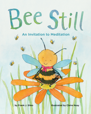 Bee Still: An Invitation to Meditation Cover Image