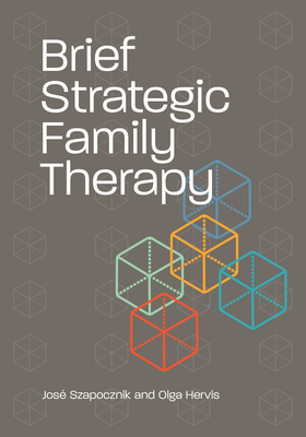 Brief Strategic Family Therapy Cover Image