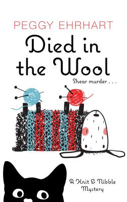 Died in the Wool (Knit & Nibble Mystery) Cover Image