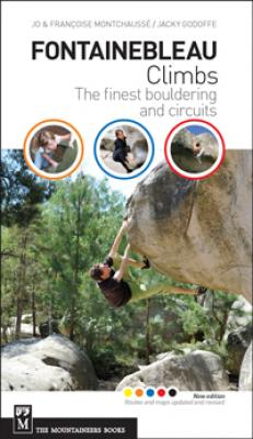 Fontainebleau Climbs: The Finest Bouldering and Circuits Cover Image
