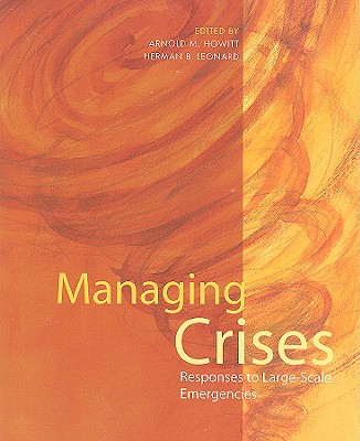 Managing Crises: Responses to Large-Scale Emergencies Cover Image