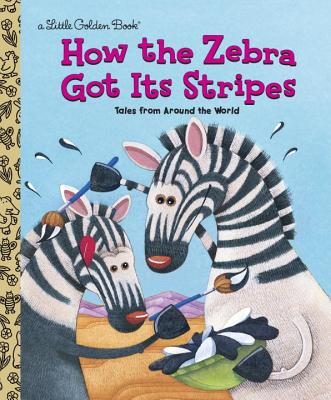 How the Zebra Got Its Stripes (Little Golden Book) Cover Image