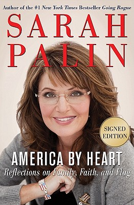America by Heart signed edition: Reflections on Family, Faith, and Flag Cover Image