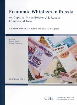 Economic Whiplash in Russia: An Opportunity to Bolster U.S.-Russia Commercial Ties? (CSIS Reports) Cover Image