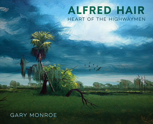 Alfred Hair: Heart of the Highwaymen Cover Image