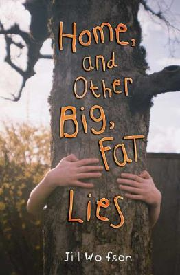 Home, and Other Big, Fat Lies Cover