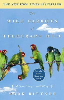 The Wild Parrots of Telegraph Hill Cover