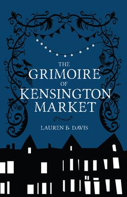 Cover for The Grimoire of Kensington Market