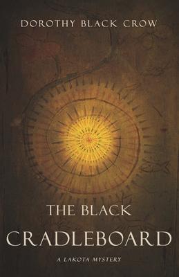 The Black Cradleboard: A Lakota Mystery Cover Image