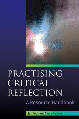 Practising Critical Reflection: A Resource Handbook Cover Image