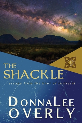 The Shackle: escape from the knot of restraint Cover Image