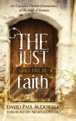 The Just Shall Live by Faith Cover Image