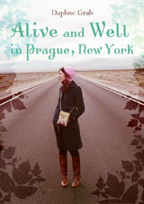 Alive and Well in Prague, New York Cover