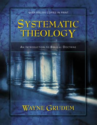 Systematic Theology: An Introduction to Biblical Doctrine Cover Image