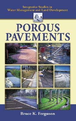 Porous Pavements (Integrative Studies in Water Management & Land Development) Cover Image