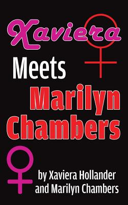 Xaviera Meets Marilyn Chambers (hardback) Cover Image