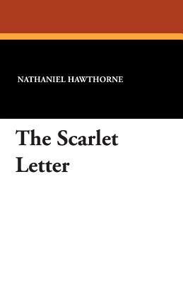 "the relation of ambiguity in the scarlet letter by nathaniel hawthorne Hawthorne had a love/hate relationship an introductory sketch to the scarlet letter, nathaniel criticized 3 thoughts on "" the life of nathaniel hawthorne."