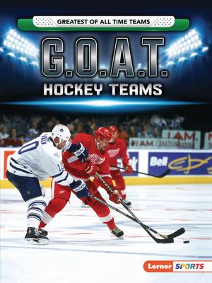 G.O.A.T. Hockey Teams Cover Image