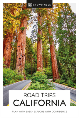 DK Eyewitness Road Trips California (Travel Guide) Cover Image