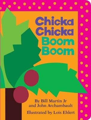 Chicka Chicka Boom Boom Bill Martin, John Archambault, Lois Ehlert (Illus.), Little Simon, $7.99,