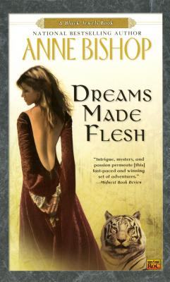 Dreams Made Flesh (Black Jewels #5) Cover Image