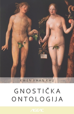 Gnostička ontologija (AGEAC): Crno-belo izdanje Cover Image
