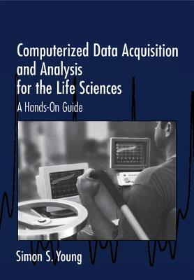 Computerized Data Acquisition and Analysis for the Life Sciences Cover Image