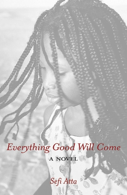 Cover for Everything Good Will Come