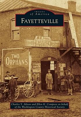 Fayetteville (Images of America (Arcadia Publishing)) Cover Image