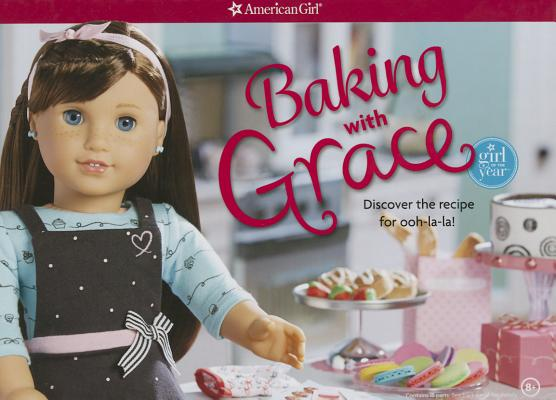 Baking with Grace: Discover the Recipe for Ooh La La! Cover Image