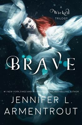 Brave (Wicked Trilogy #3) Cover Image