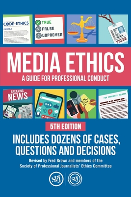 Media Ethics: A Guide For Professional Conduct Cover Image