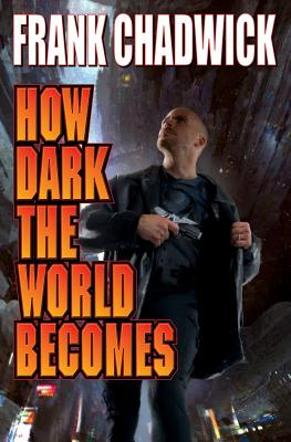 How Dark the World Becomes Cover Image