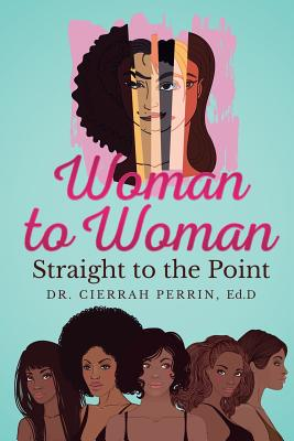 Woman to Woman: Straight to the Point Cover Image