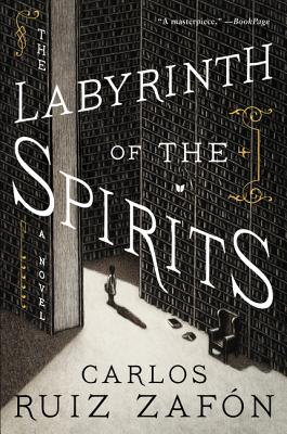 The Labyrinth of the Spirits: A Novel Cover Image