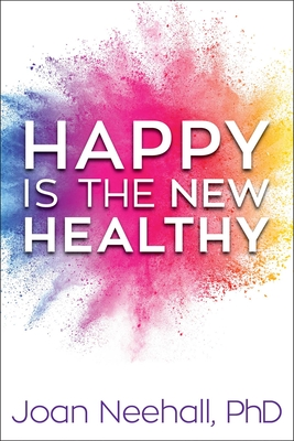 Happy Is the New Healthy Cover Image