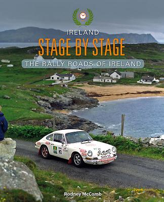 Ireland Stage by Stage: The Rally Roads of Ireland Cover Image