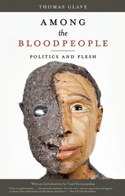 Among the Bloodpeople: Politics and Flesh Cover Image