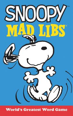 Snoopy Mad Libs: World's Greatest Word Game (Peanuts) Cover Image